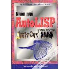 Ngôn ngữ autolisp trong autocad